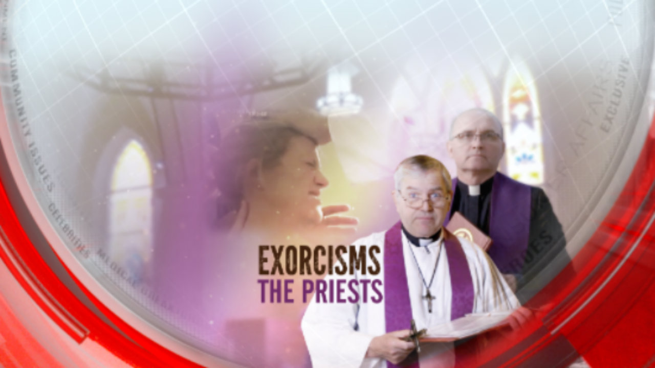 Exorcisms: The priests