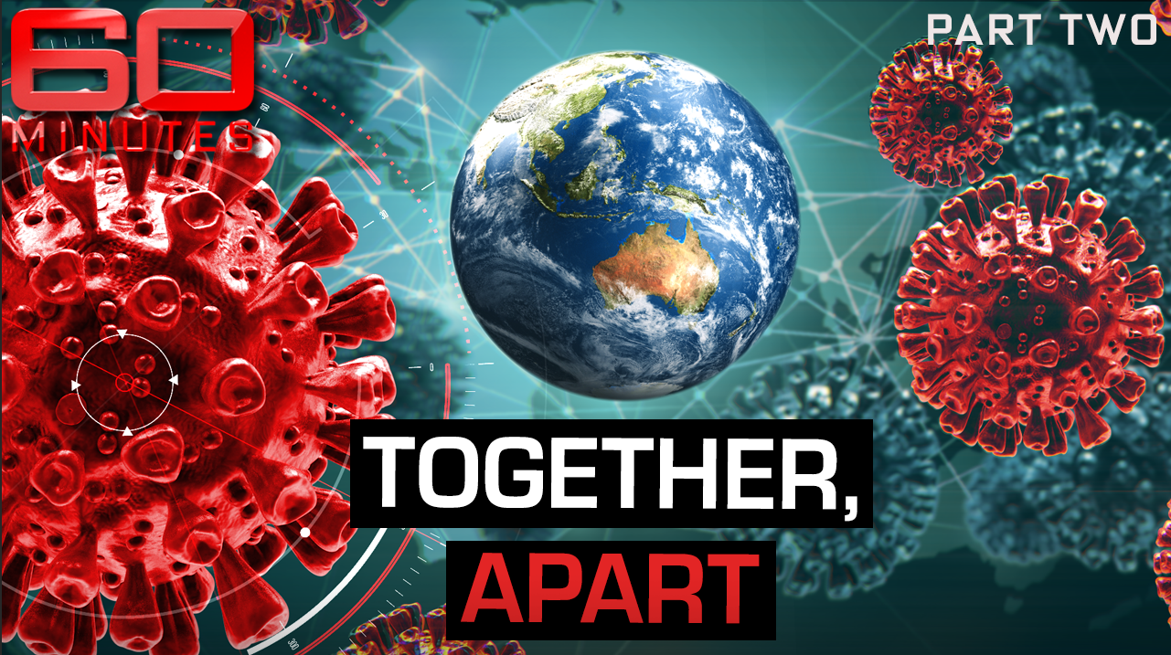 Coronavirus Crisis: Together, Apart: Part two