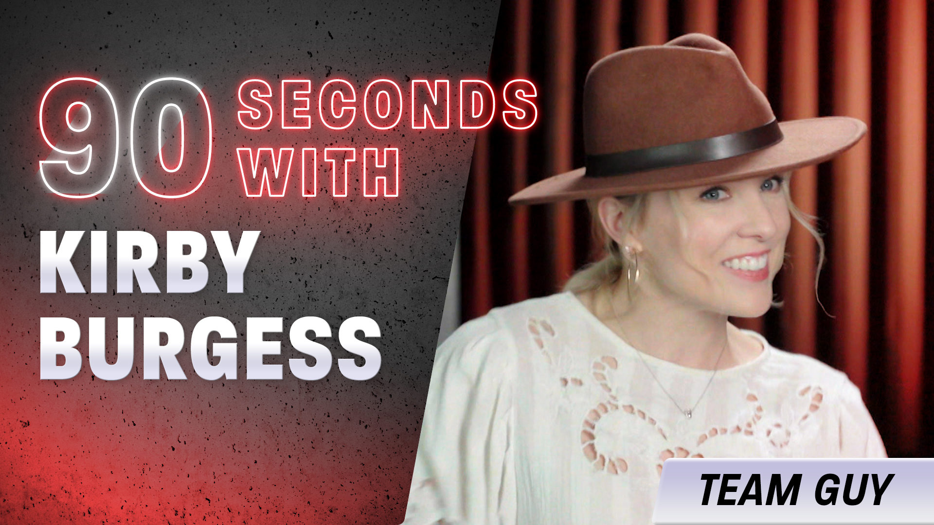 90 Seconds with Kirby Burgess