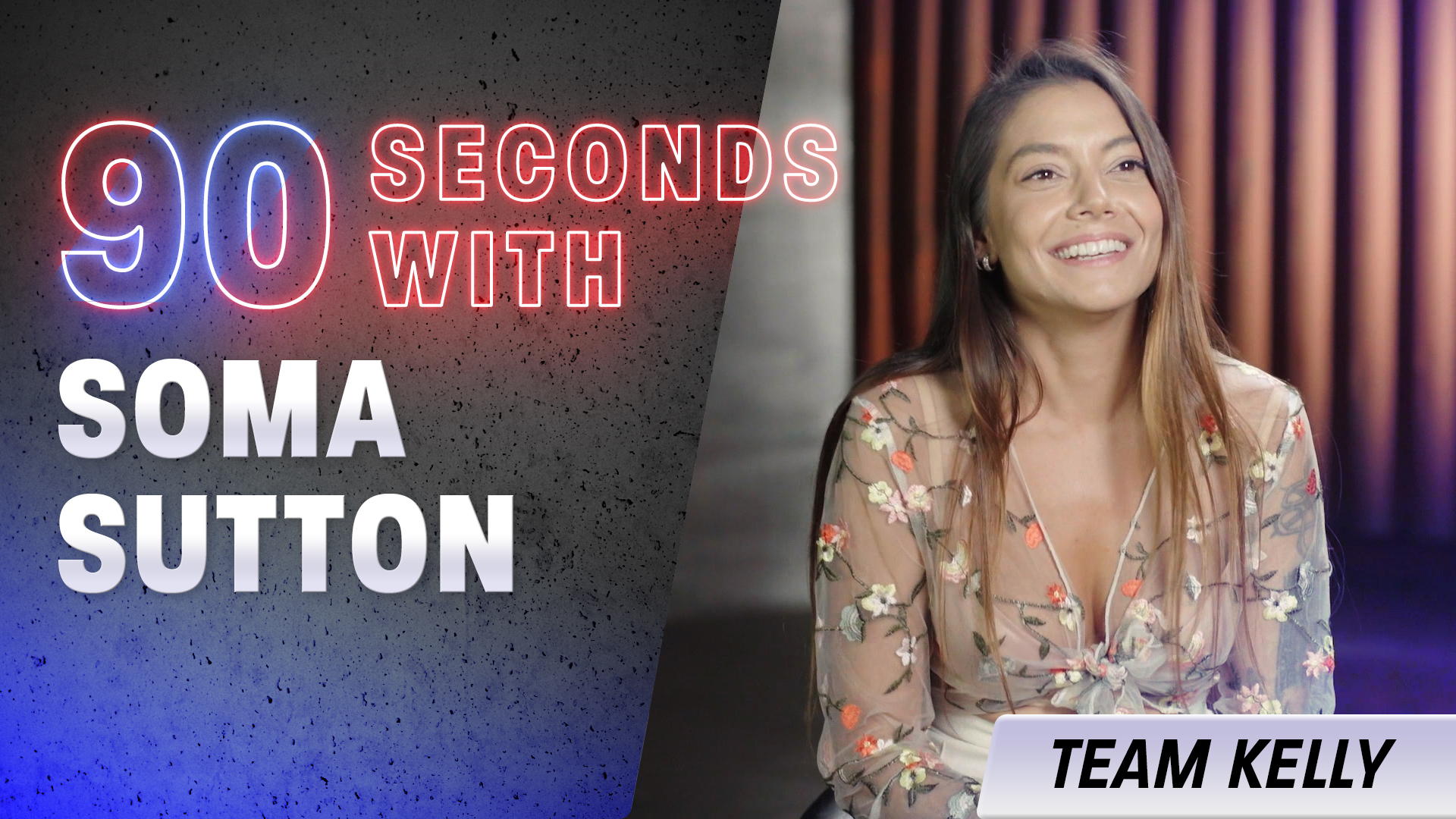 90 Seconds with Soma Sutton
