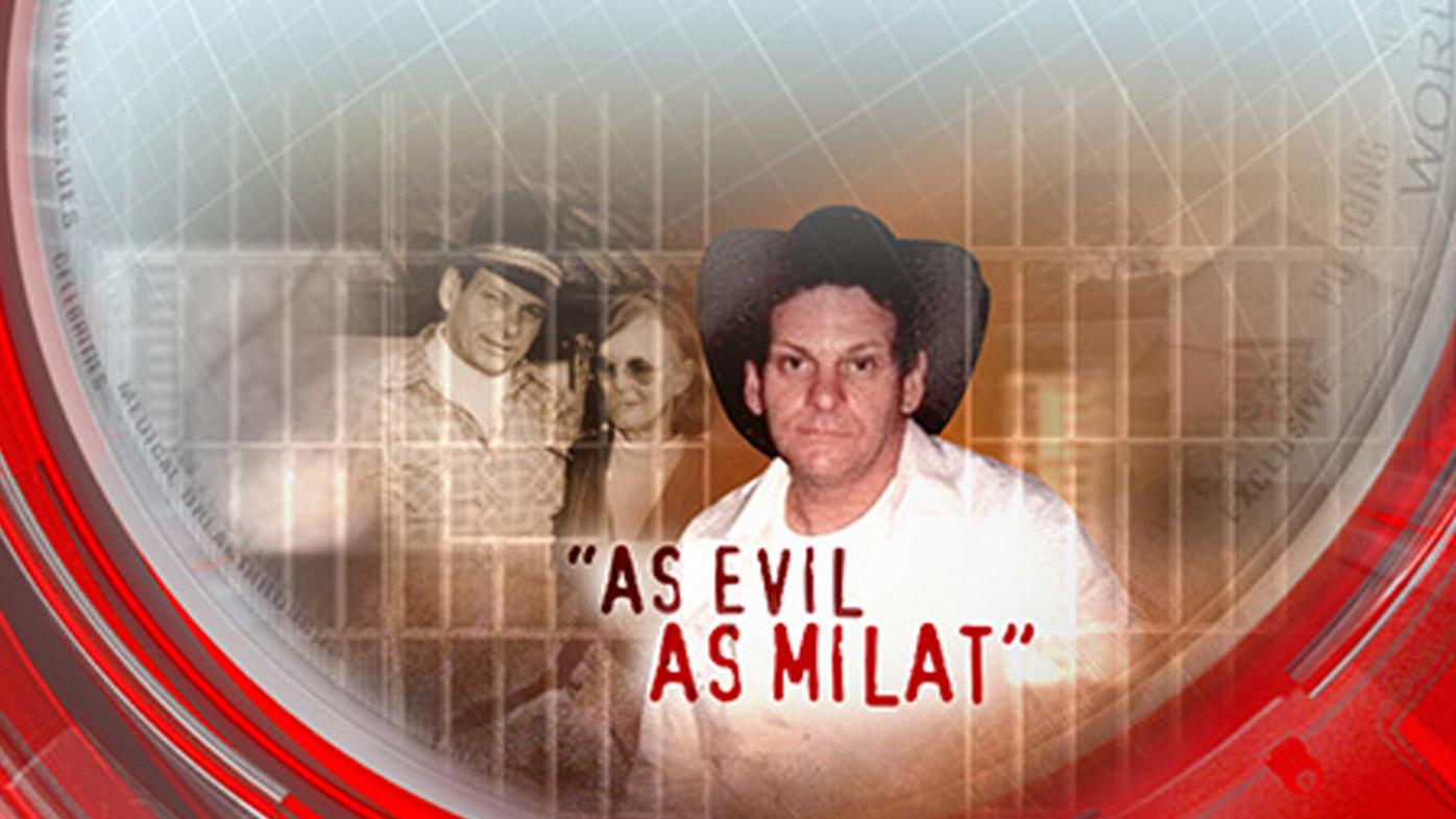 'As evil as Milat'