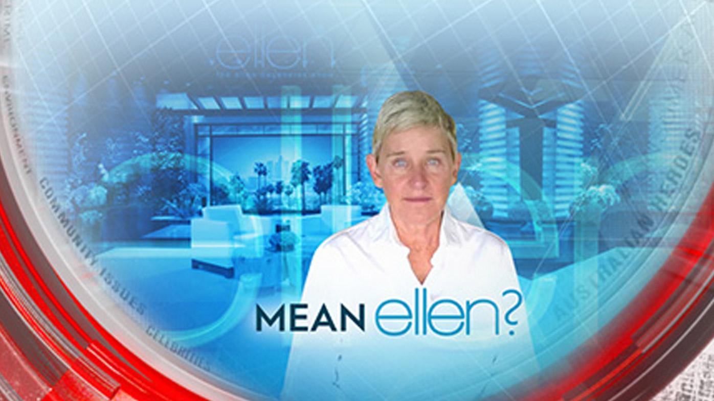 Mean Ellen?