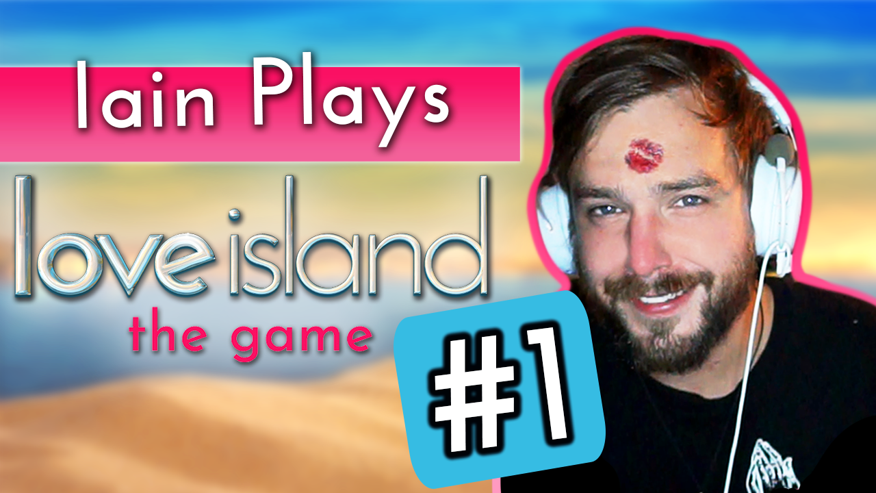 Iain Stirling plays Love Island the game #1: Myleen enters the Villa