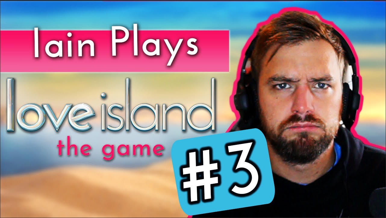 Iain Stirling plays Love Island the game #3: The Islanders are going on dates