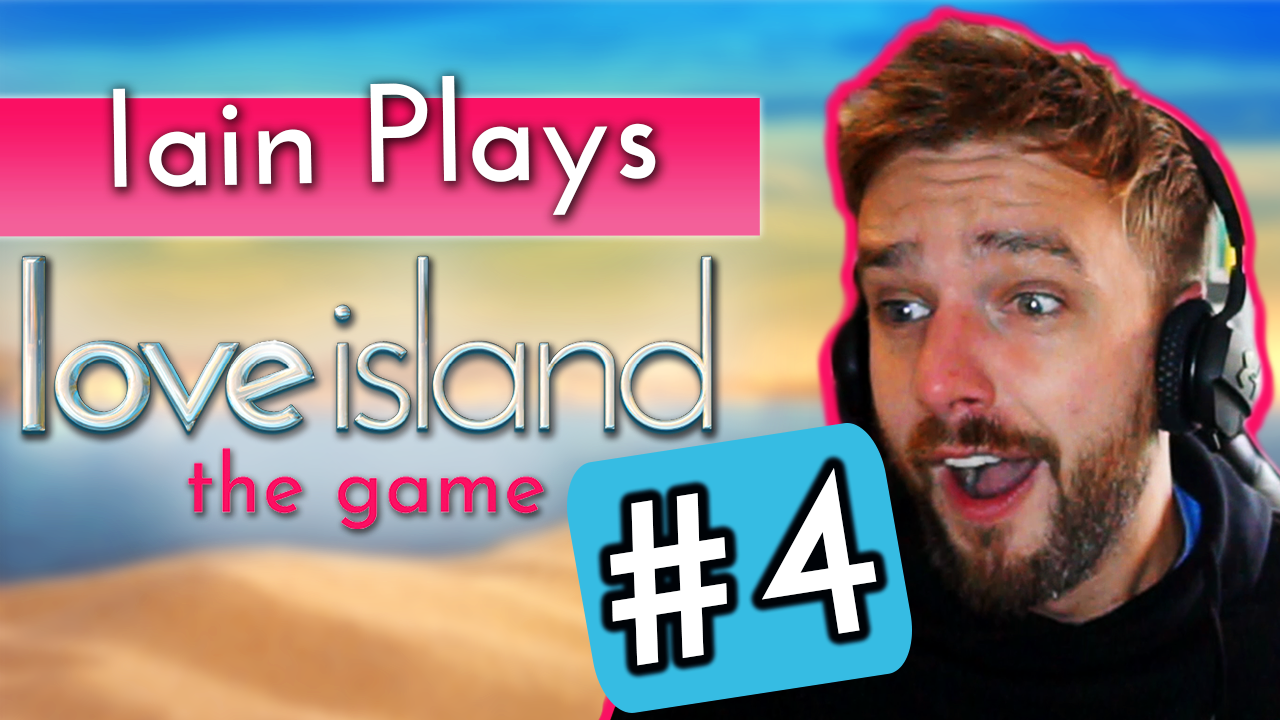 Iain Stirling plays Love Island the game #4: 'This is the biggest decision yet'