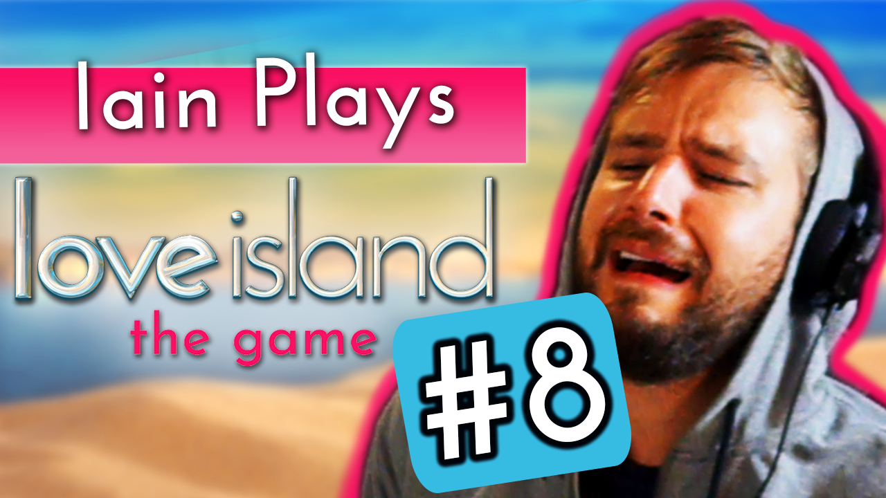Iain Stirling plays Love Island the game #8: We're going into the Hideaway and tensions with AJ rise