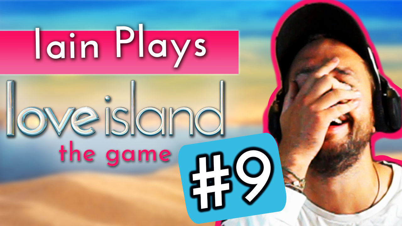 Iain Stirling plays Love Island the game #9: The girls take part in a top-secret challenge