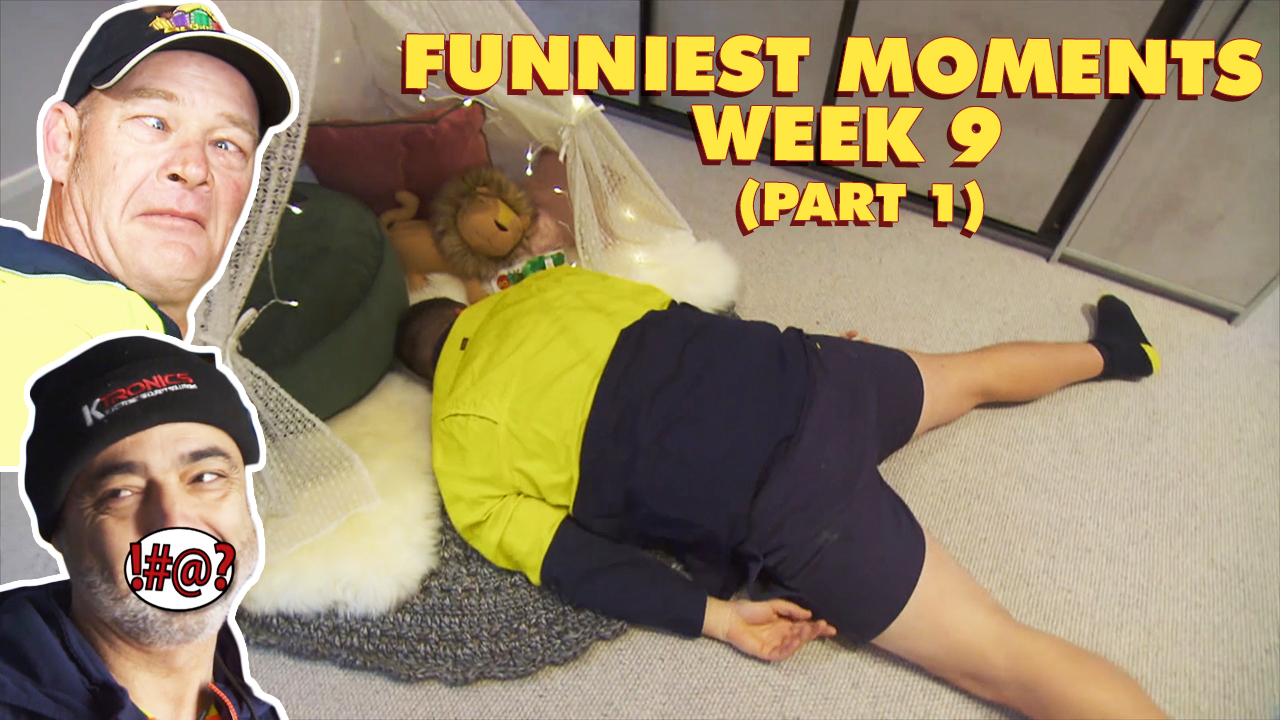 Funniest moments from Week 9 of The Block: Part 1