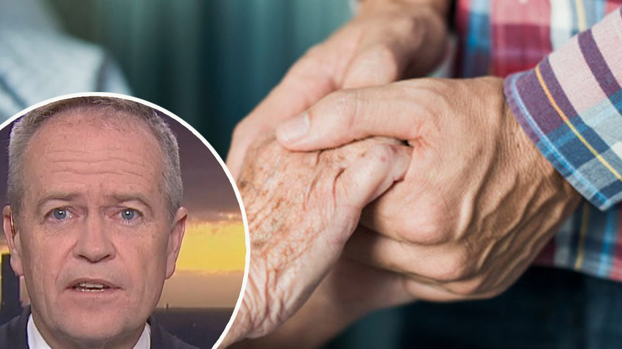 Bill Shorten said 'big changes' are needed to fix  'shocking' aged care sector