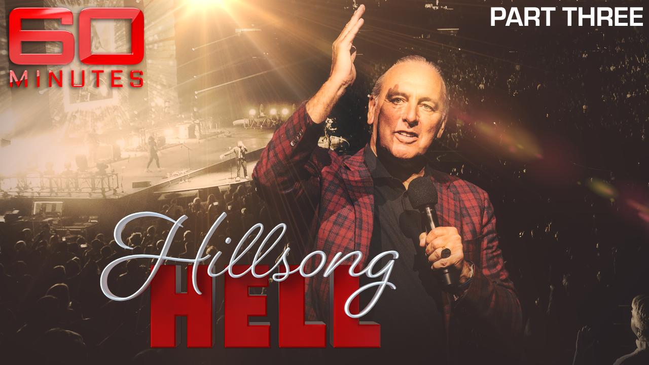 Hillsong Hell: Part three